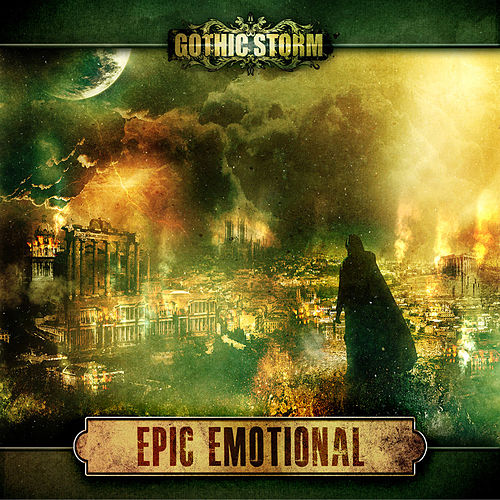 Epic Emotional by Gothic Storm
