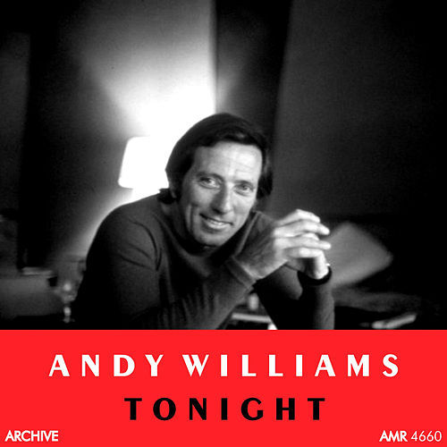 Tonight! by Andy Williams