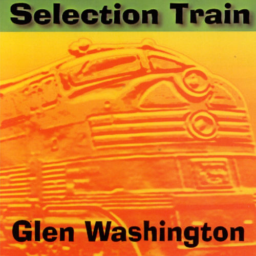 Selection Train von Glen Washington