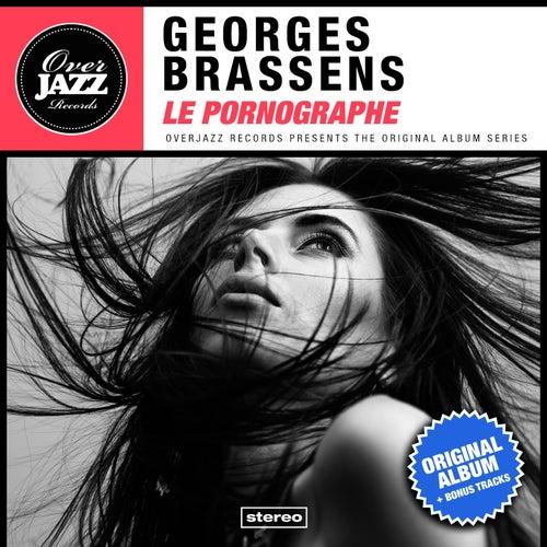 Le pornographe (Original Album Plus Bonus Tracks 1958) de Georges Brassens