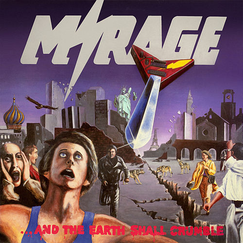 ...and the Earth Shall Crumble by Mirage
