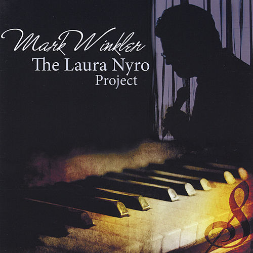 The Laura Nyro Project de Mark Winkler