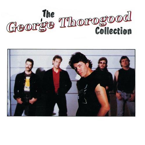 The George Thorogood Collection de George Thorogood