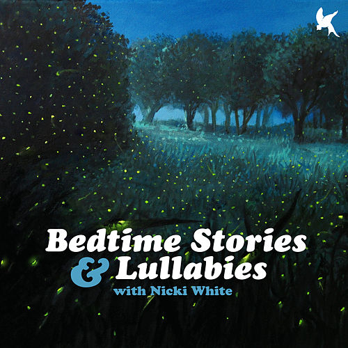 Bedtime Stories and Lullabies by Nicki White