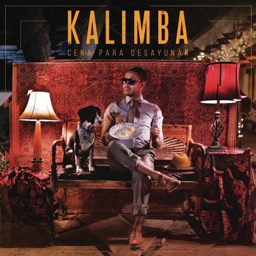 Cena para Desayunar de Kalimba