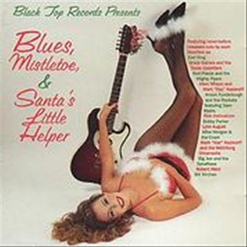 Blues, Mistletoe, and Santa's Little Helper by Various Artists