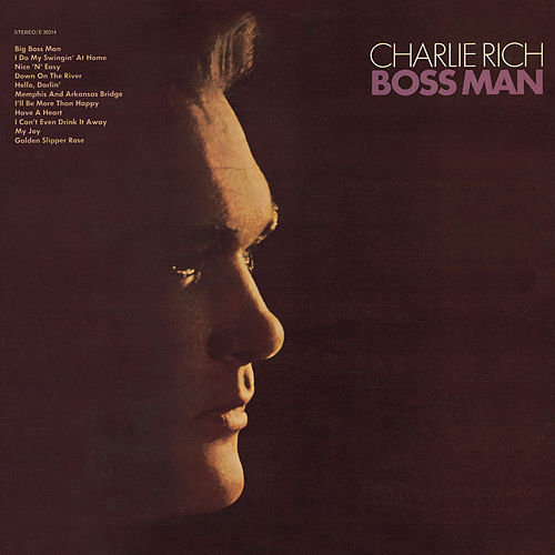 Boss Man de Charlie Rich