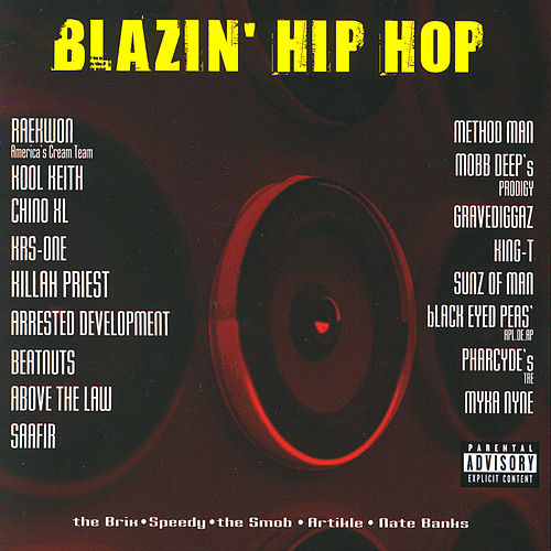 Blazin' Hip Hop by Various Artists