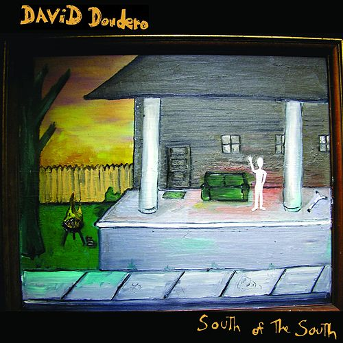 South Of The South de David Dondero