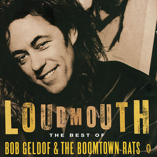 Loudmouth - The Best Of Bob Geldof & The Boomtown Rats de The Move