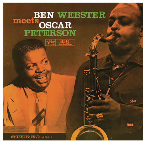 Ben Webster Meets Oscar Peterson by Ben Webster
