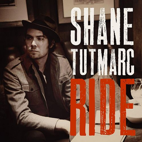 Ride by Shane Tutmarc