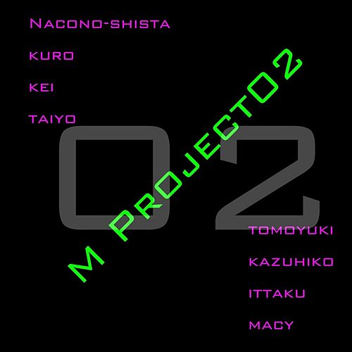 M-Project02 von A M Project