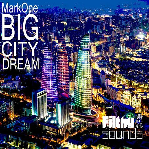 Big City Dream de Mark One