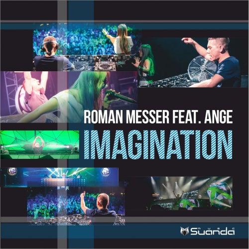Imagination (feat. Ange) van Roman Messer