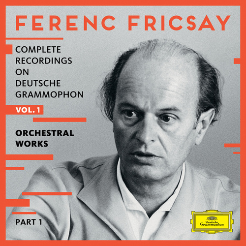 Complete Recordings On Deutsche Grammophon - Vol.1 - Orchestral Works (Pt. 1) von Ferenc Fricsay