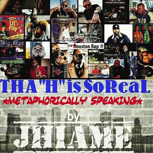 Tha H Is So Real by Jhiame