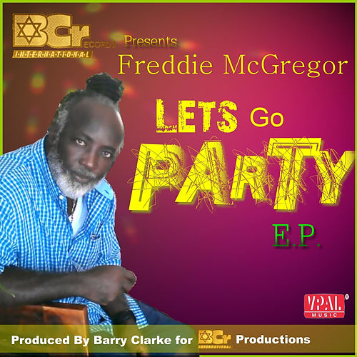 Let's Go Party - EP de Freddie McGregor