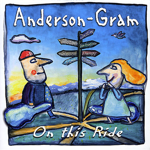 On This Ride by Anderson-Gram