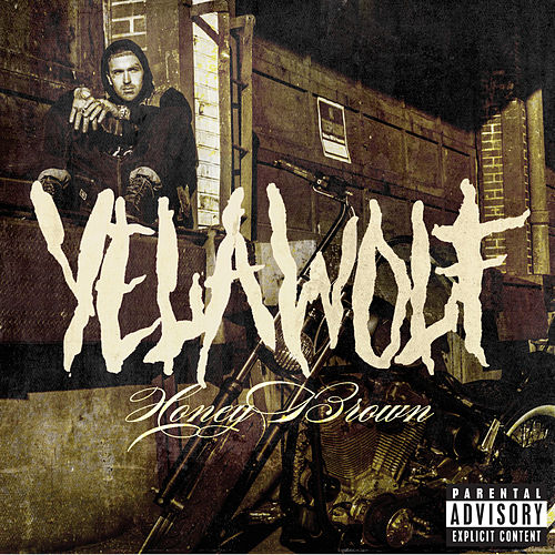Honey Brown de YelaWolf