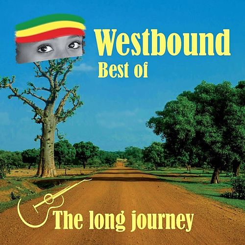 The Long Journey (Best of Westbound) de Westbound