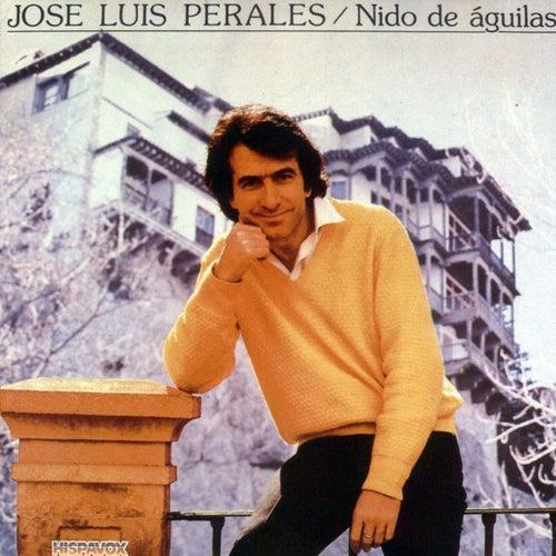 Nido de águilas de Jose Luis Perales