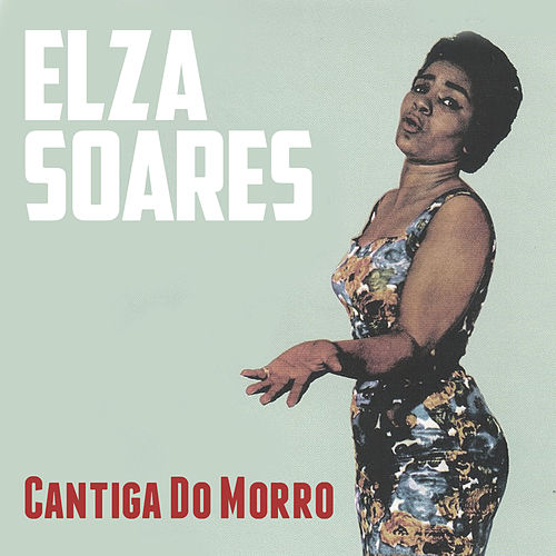 Cantiga do Morro de Elza Soares