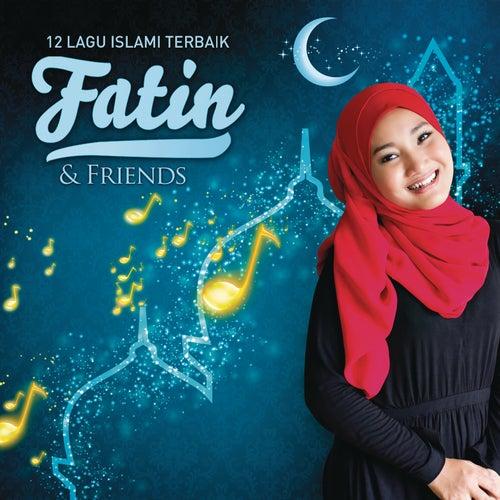 12 Lagu Islami Terbaik Fatin &  Friends by Various Artists