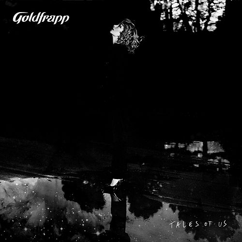 Tales of Us (Deluxe Edition) by Goldfrapp