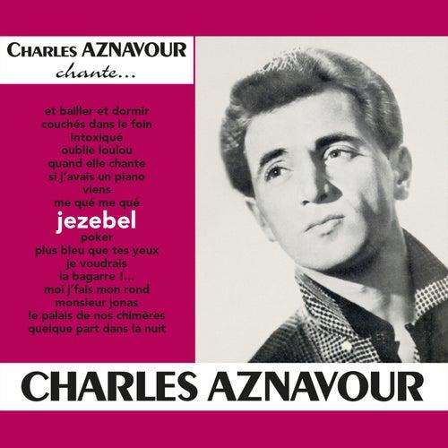 Jezebel de Charles Aznavour