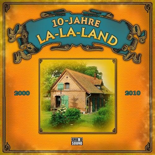 10 Jahre LA-LA-LAND von Various Artists