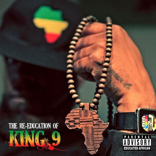 The Re-Education of King 9 von K-9
