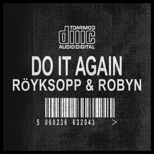 Do It Again Remixes de Röyksopp