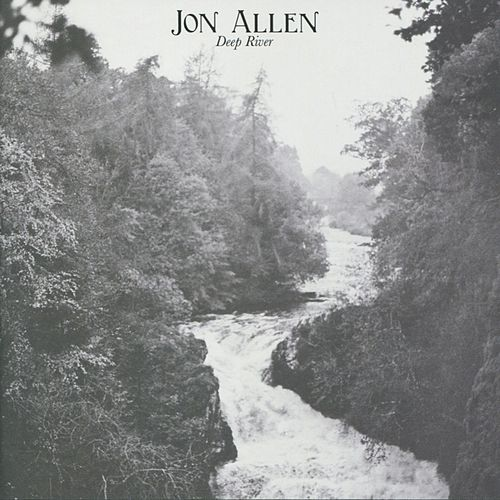 Deep River by Jon Allen