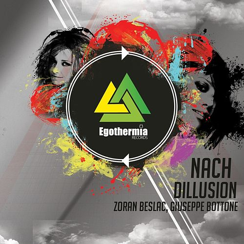 Dillusion by Nach