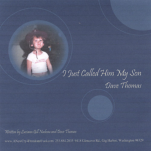 I Just Called Him My Son by Dave Thomas
