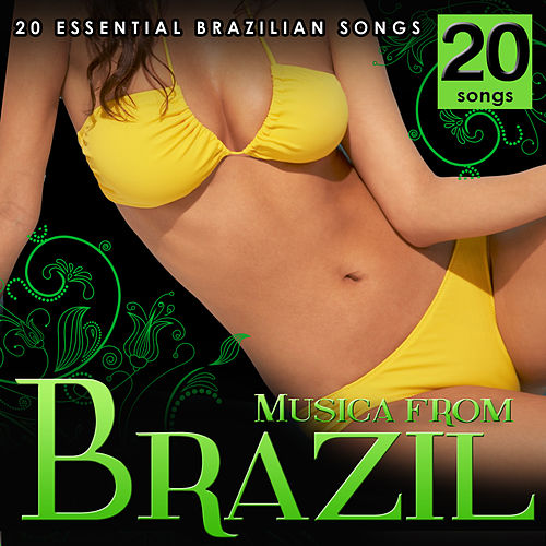 Music from Brazil. 20 Essential Brazilian Songs. von Various Artists