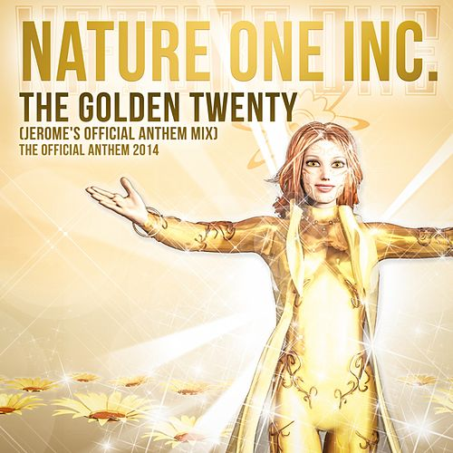 The Golden Twenty (Jerome's Official Anthem Mix) by Nature One Inc.