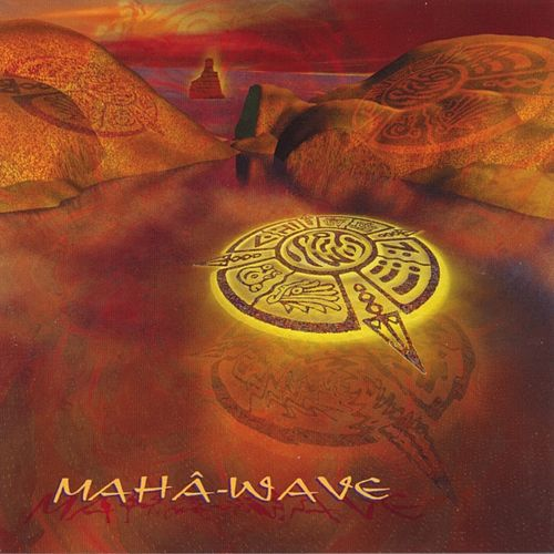 Maha-wave de Hilight Tribe