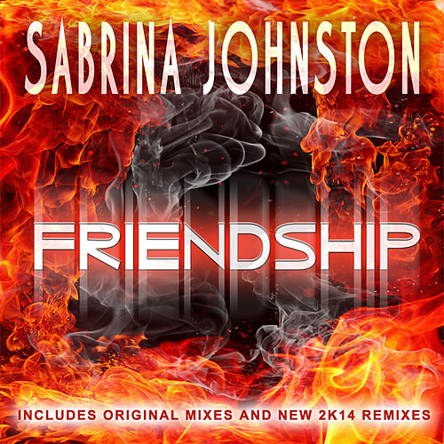 Friendship by Sabrina Johnston