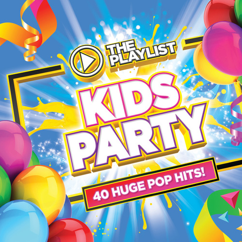 The Playlist - Kids Party by Various Artists