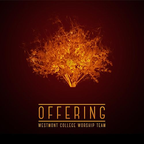 Offering de Westmont College Worship Team