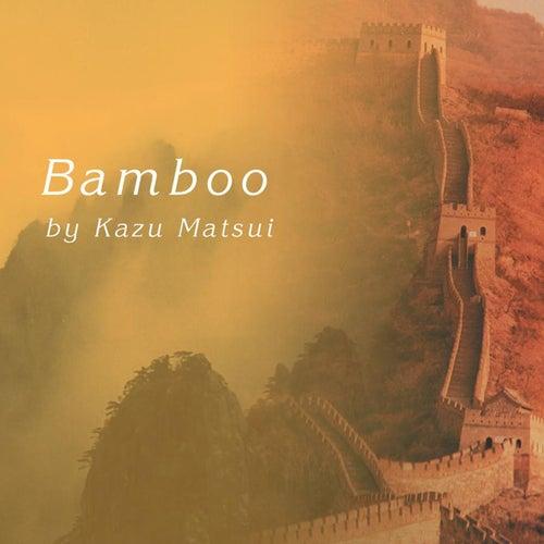 Bamboo by Kazu Matsui