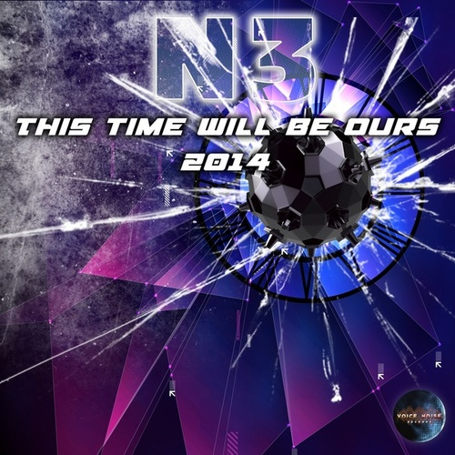 This Time Will Be Ours 2014 by N3