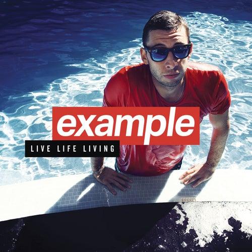 Live Life Living (Deluxe) von Example
