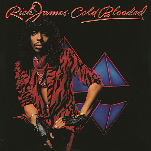 Cold Blooded (Expanded Edition) by Rick James
