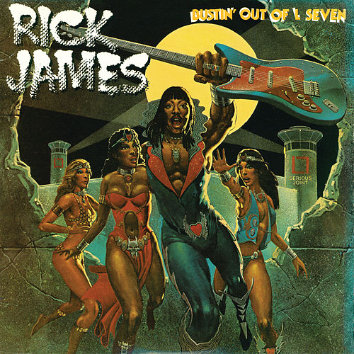 Bustin' Out of L Seven (Expanded Edition) di Rick James