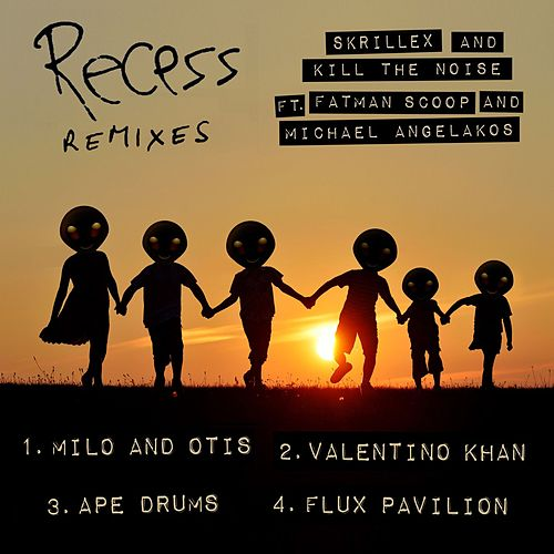 Recess Remixes de Skrillex