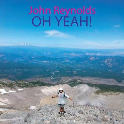 Oh Yeah! de John Reynolds