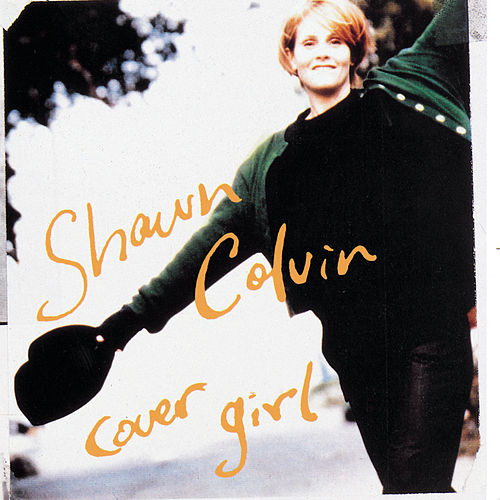 Cover Girl de Shawn Colvin